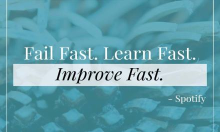 "Quote – ""Fail Fast. Learn Fast. Improve Fast."" – Spotify Engineering Culture"