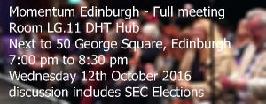 Momentum Edinburgh - Full meeting includes a discussion about the SEC elections