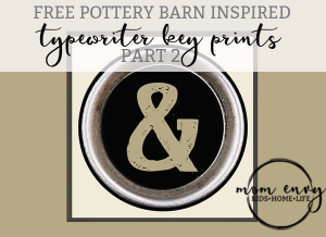 typerwriter key prints pottery barn inspired mom envy