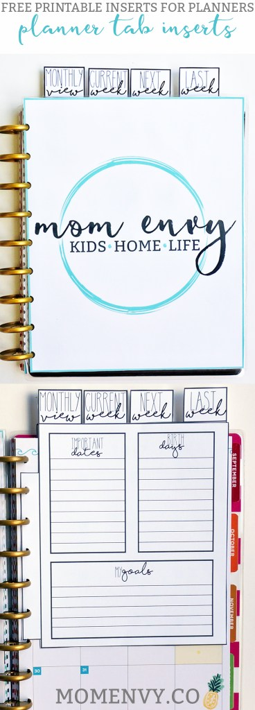 Free Dividers for Planners from Mom Envy. Quickly turn to your current week, next week, previous week, monthly or next month. Free Happy Planner printables. Free planner printables. Free planner inserts.