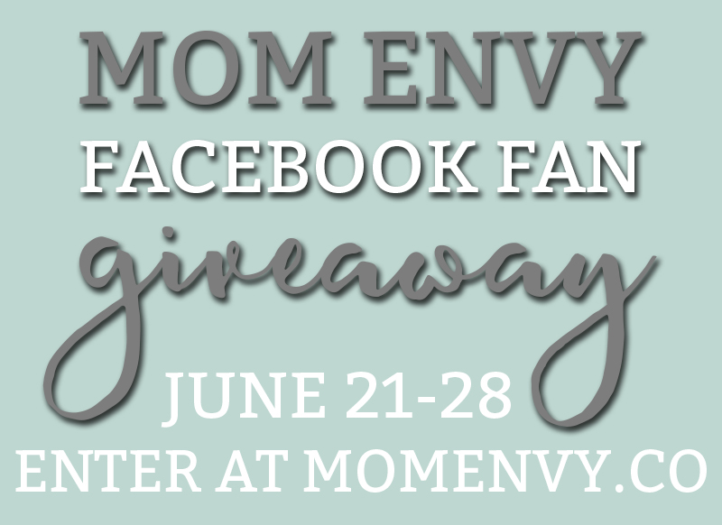 Mom Envy Facebook Fan Giveaway