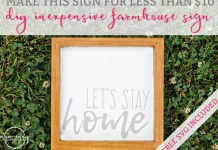 "DIY Wooden Farmhouse Sign from Mom Envy. Make an inexpensive farmhouse sign for less than $10. Free SVG File of ""Let's Stay Home."""