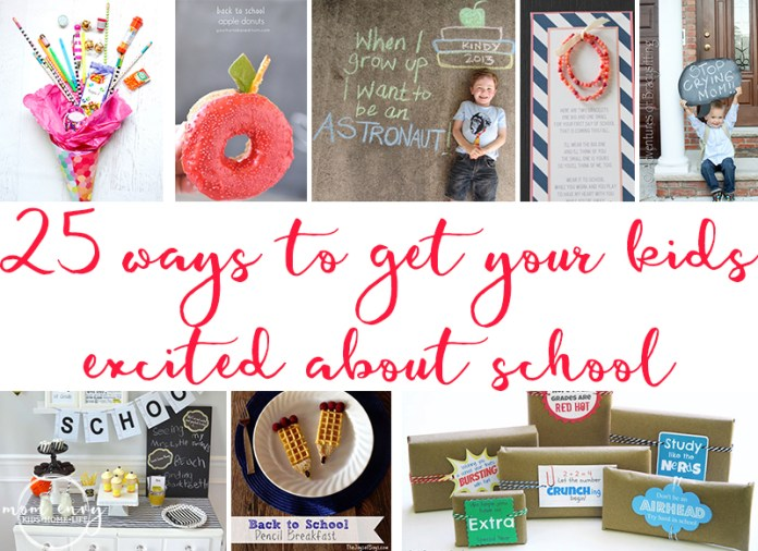 25 Back to School Traditions. Get your kids excited about school. Bring some magic to the start of the school year with fun and easy back to school pictures, back to school breakfasts, back to school parites, and other fun back to school ideas.