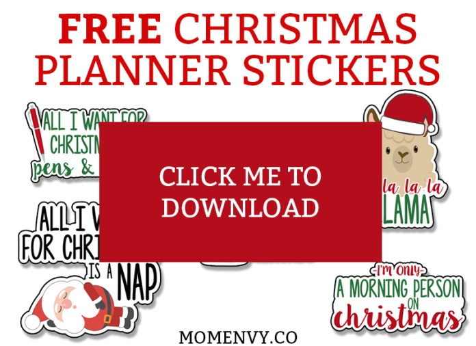 Free Christmas Planner stickers. Funny and cute holiday planner stickers. Perfect for The Happy Planner, Erin Condren, Recollections, TN's, bullet journals, etc. #freeplannerstickers #christmas #christmasprintables #plannerstickers