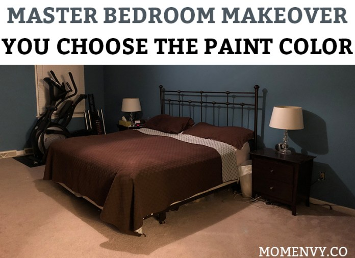 Master Bedroom Makeover - Readers Choose the Paint Color. Help me complete our farmhouse master bedroom makeover.