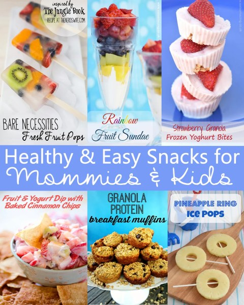 healthy snacks for mommies and kids