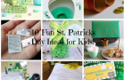 10 Fun St. Patrick's Day Ideas for Kids!