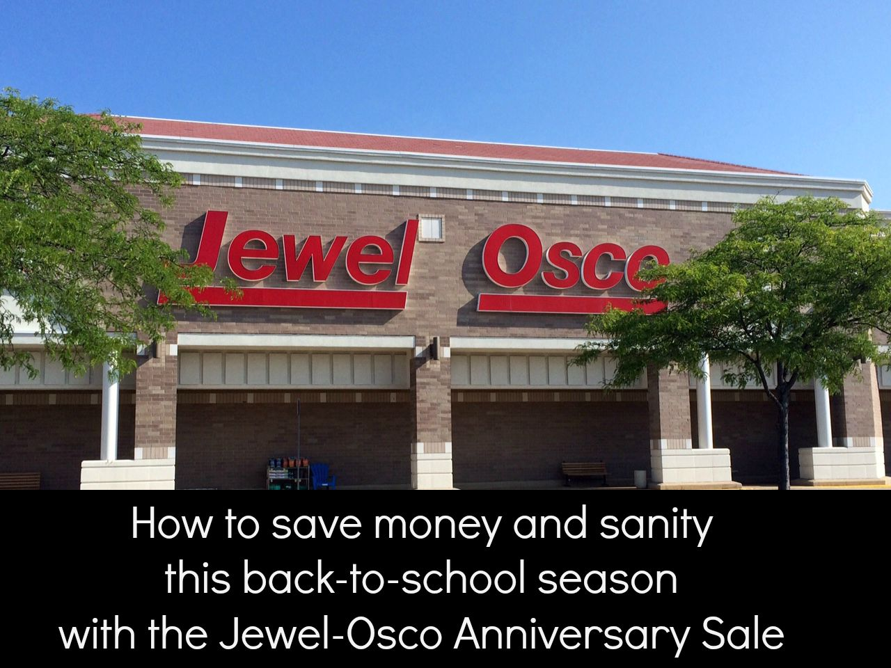 How stocking up at the Jewel-Osco Anniversary sale can save money ...