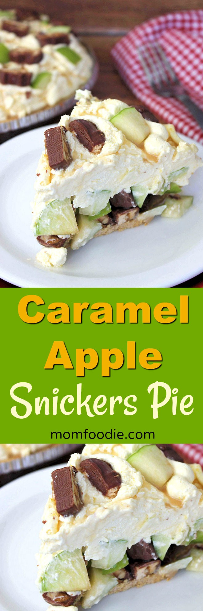 Caramel Apple Snickers Pie
