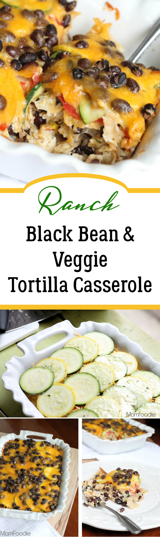 Ranch Black Bean and Veggie Tortilla Casserole