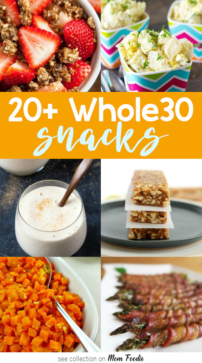 Whole 30 Snacks Recipes To Stay On Track With Your Whole