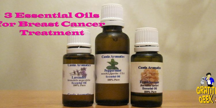 3 Essential Oils for Breast Cancer Treatment | Battling Bertha 20 | #BlogBoost