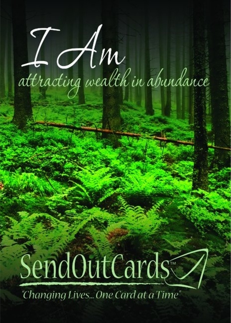 """Click to send yourself this """"I Am"""" greeting card for wealthy and abundance.  Simply type your I am statements inside the card and click the send button."""