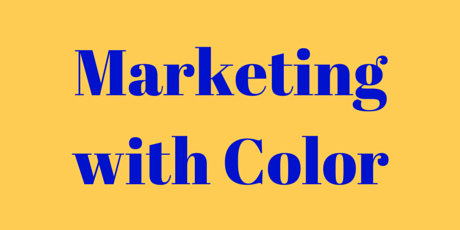 Marketing with Color | Brand Colors Infographic Plus a Nostalgic Video