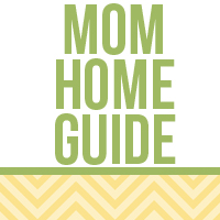 Mom Home Guide