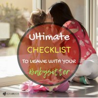 Ultimate Checklist To Leave With Your Babysitter