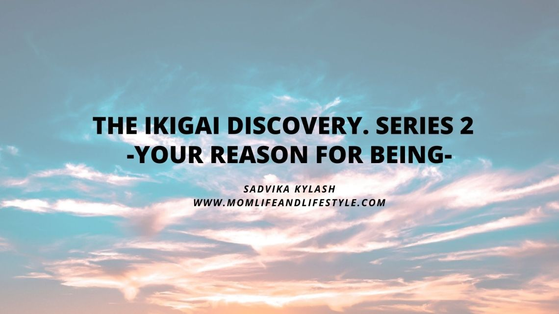 The ikigai discovery. Reason for being