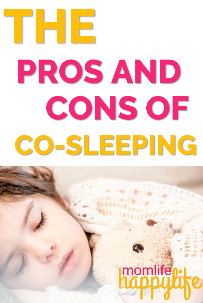 Pros and Cons of Cosleeping with a baby or toddler www.momlifehappylife.com