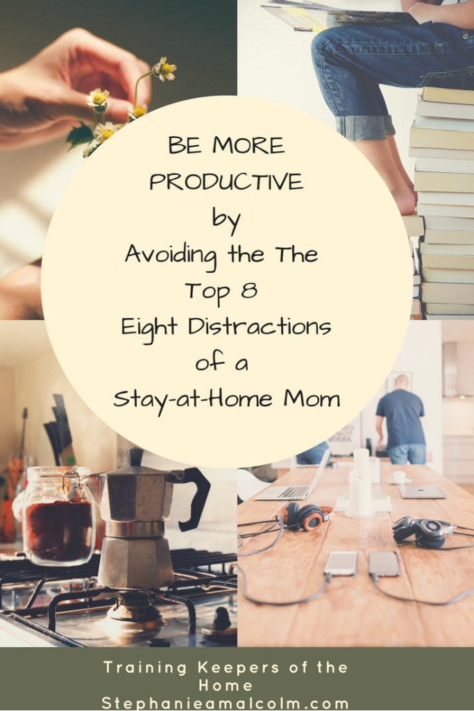 How to Avoid Distractions and Become a More Productive Homemaker