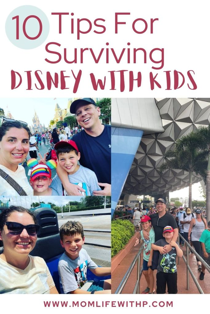 Pinterest pin with text Top 10 tips for surviving Disney with kids