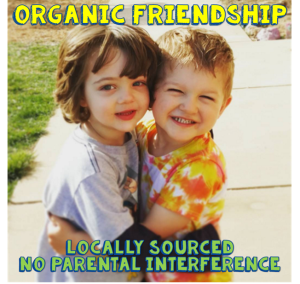 Organic Friendship