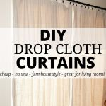 Diy Drop Cloth Curtains Momma Ever After