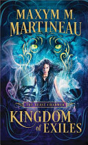 Kingdom of Exiles by Maxym M Martineau