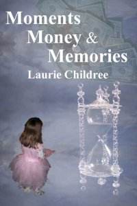 Moments, Money & Memories