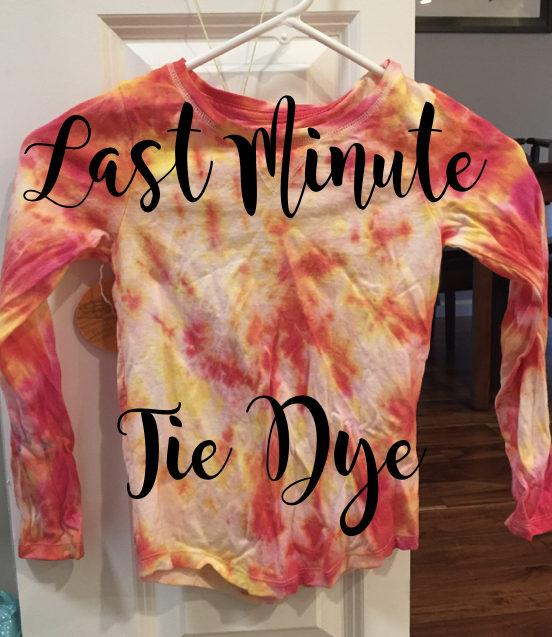 Last Minute Tie Dye