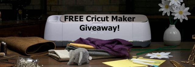 Cricut Maker Giveaway