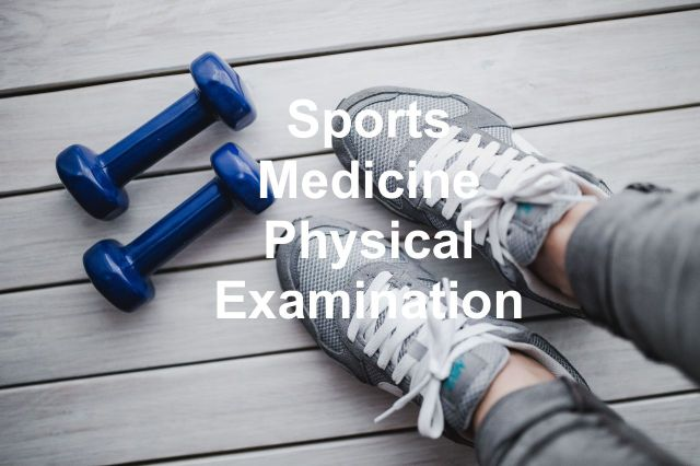 Sports Medicine Physical Examination