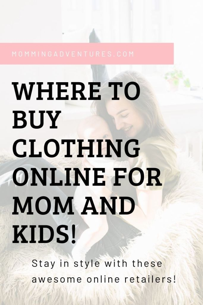Where to buy clothing online for moms and kids!  Mom fashion, latest mom trends.