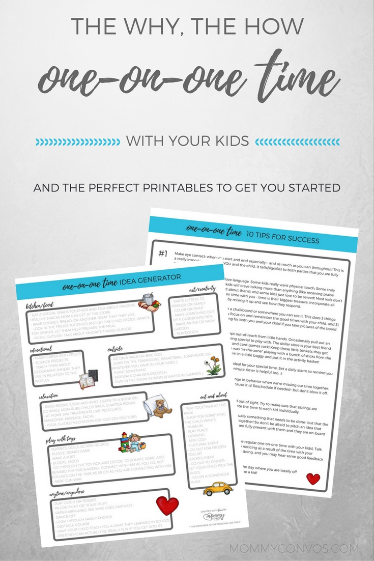 """GREAT advice for starting some 1-on-1 time with your kids. The Why, the HOW, and great printables to make it a success! 1) an activity idea generator to find quality things to do together, and top 10 tips for successful """"special time""""!"""