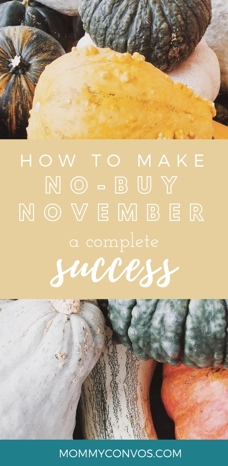 No spend month tips. How to prepare for a no-buy november with your family. no spend month challenge. No buy November tips. Looking forward to our annual no spend month. Minimalistic living. Minimalistic motherhood.