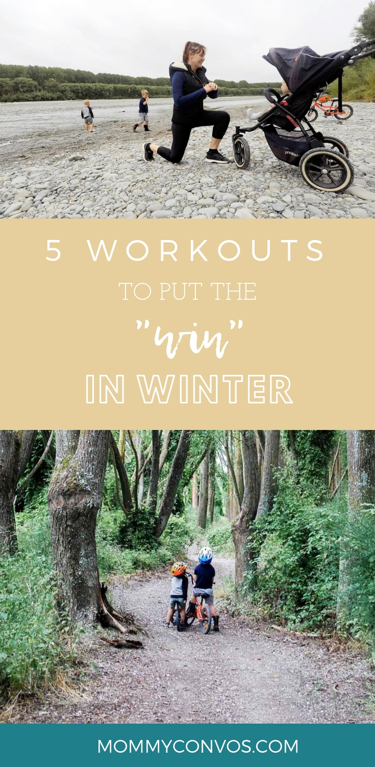 winter workouts, mom workouts, 5 workouts to put the win in winter, family fitness, fitness routines, holiday workouts, fit moms, how to get fit, how to stay fit in the winter,