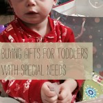 Five Tips: Buying gifts for littles with exceptional needs