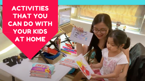 Activities that you can do with your kids at home