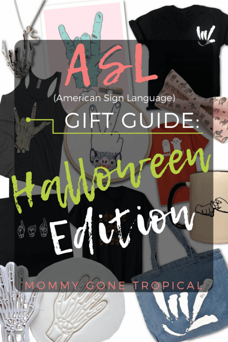 Halloween ASL (American sign language) Gift Guide!