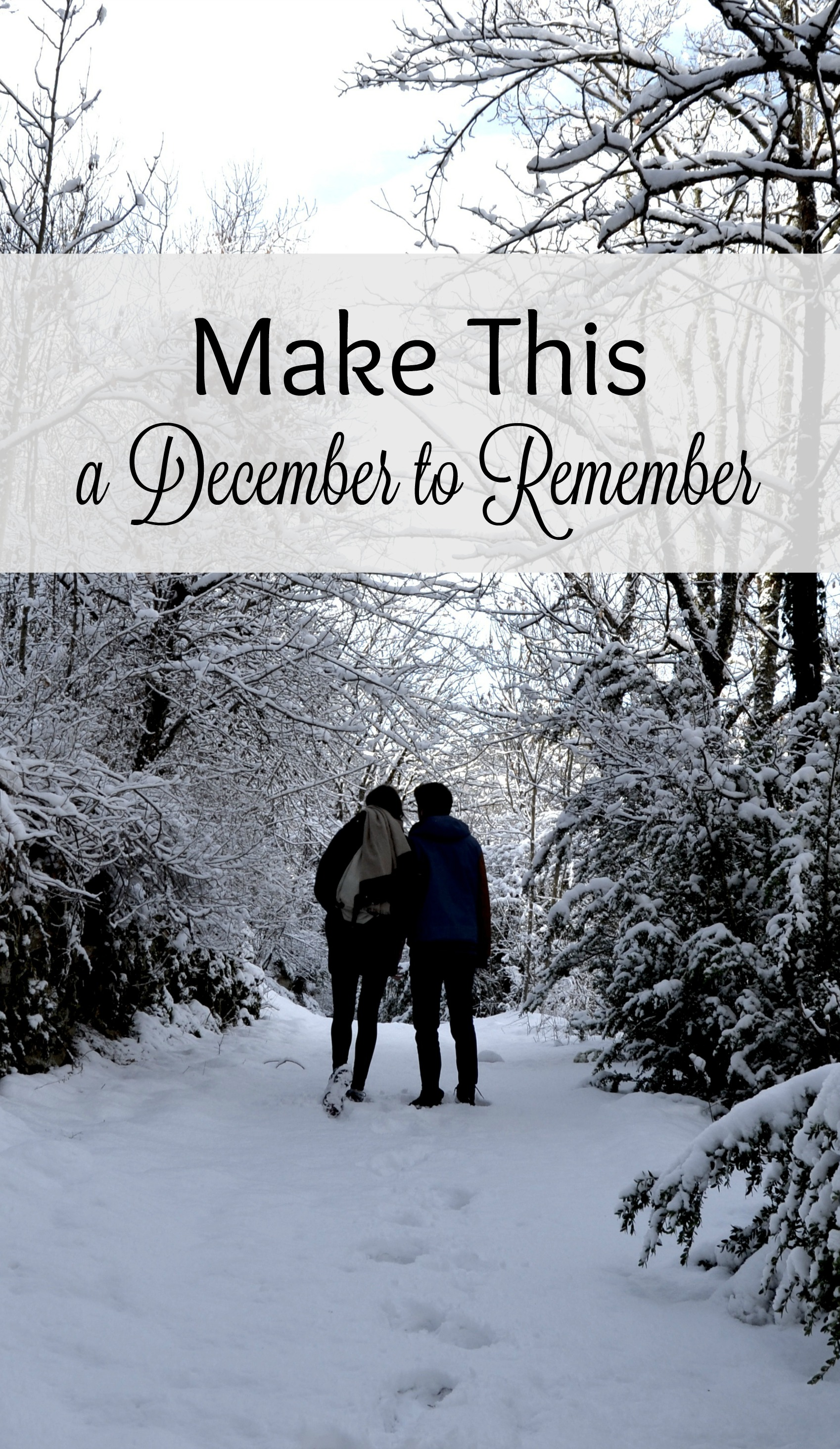 Make This a December to Remember