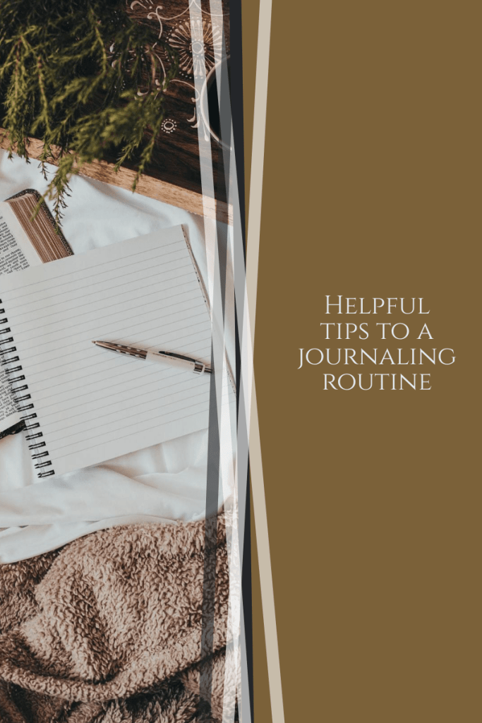 helpful tips to a journaling routine