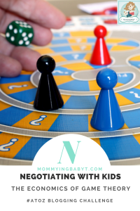 Negotiating with kids - the economics of Game theory | Mommying BabyT #gametheory #economics #parenting #negotiatingwithkids #discipline
