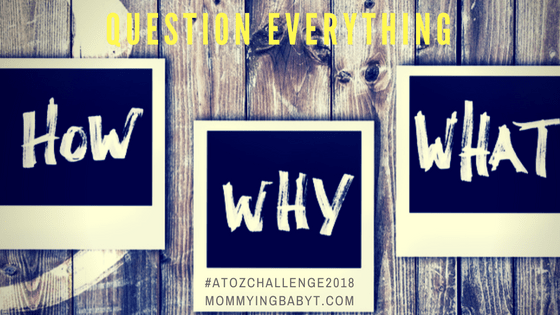 All children go through a phase where they ask nothing but questions. Answering these requires a lot of creativity, innovation and imagination. Questioning plays a very important role in children's brain development. #questionschildrensask #askmeanything #questions children's questions, questions kids ask, questioning toddler, are we there yet.