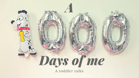 A #1000 days of me - a #letter from a #toddler on completing 1000 days of life! #milestonebirthday #1000days #1000daycelebration #toddlertales #letterfromababy #mommyingbabyt #momblogger #babyblogger #babyblog #babyblogindia #momblogindia #parentingblogindia