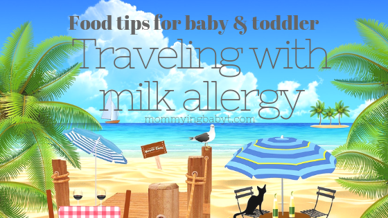 Here are some tips for traveling with children who have a milk allergy. dairy allergy, milk allergies in kids, milk sensitivity, travel tips, traveling with kids, traveling with children, traveling with babies, babies who are allergic, allergic babies, allergies, food allergies