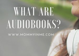 What are Audiobooks and do we need them?