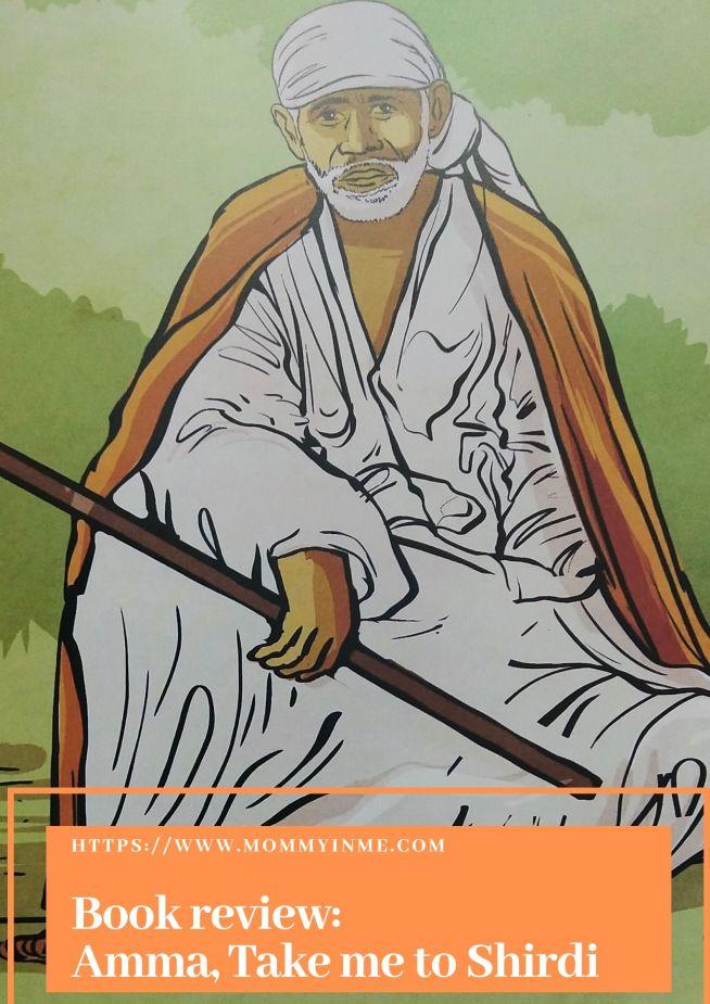 Book review-Amma, Take me to Shirdi #bookreview #Indianmythology #storybooks #booksforkids #kidsstorybooks