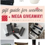 Gift Guide for Women + MEGA Giveaway!