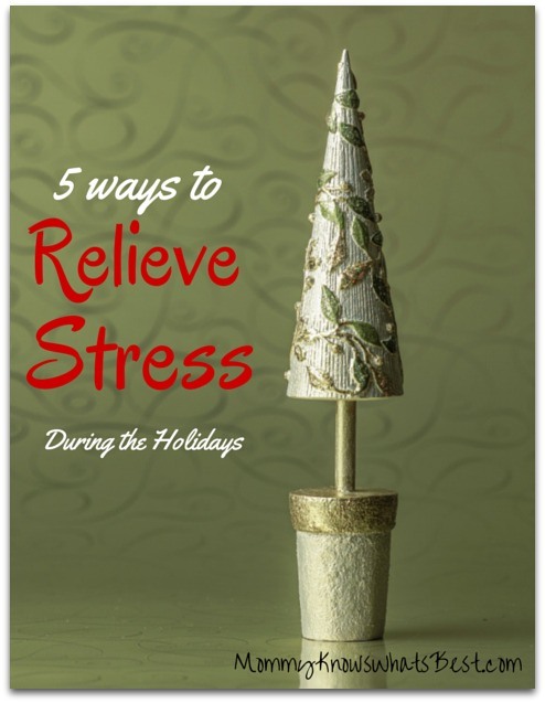 5 ways to relieve stress during the holidays