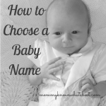 How to Choose the Right Name for Your Baby: A Simple Guide
