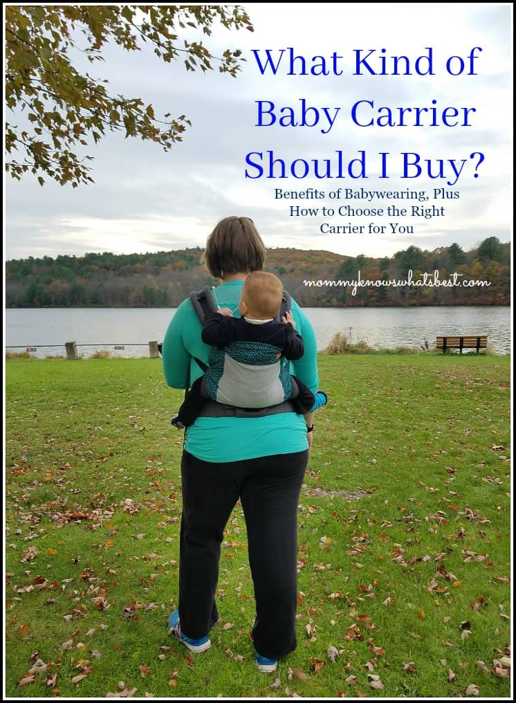 What Baby Carrier Should I Buy? Benefits of Babywearing